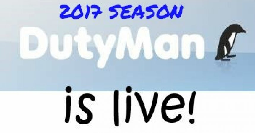 Duty Man Now Open for 2017