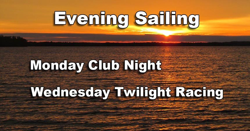 Evening Sailing on Mondays and Wednesdays