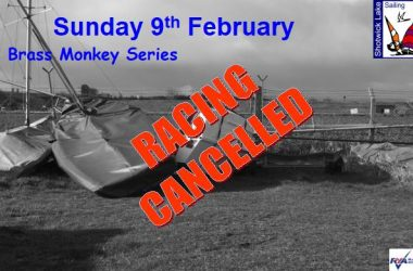 RACING CANCELLED SUNDAY 9TH FEBRUARY