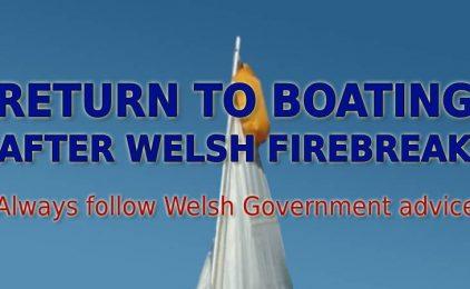 Return to Boating After Wales Firebreak