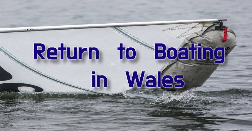 Return to Boating in Wales